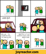 AWow, yoo... yoo stopped me from... You saved my life')What? Oh, no, I jost wanted to tooch a boob before I died.Cyanide and Happiness <g) Explosm.net