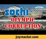 """'Putin's Games' Corruption & Abuse In Sochi Olympics,News,,http://www.rferl.org/content/russia-putins-games-sochi/25191988.html17-minute excerpt from """"Putin's Games"""" by Aleksandr Gentelev"""