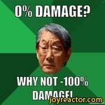 % DAMAGE?WHY NIT-1001DAMAGE!mematic.net