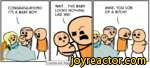CONGRATULATIONS! IT'S A BABY BOY!WAIT... THIS BABY LOOKS NOTHING LIKE ME!MIKE, YOU SON OF A BITCH!!| Cyanide and Happiness  Explosm.net