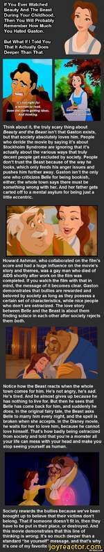 If You Ever Watched Beauty And The Beast During Your Childhood, Then You Will Probably Remember How Much You Hated Gaston.But What If I Told You That It Actually Goes Deeper Than That.Howard Ashman, who collaborated on the film s score and had a huge influence on the movies story and themes, was a