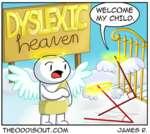 Dyslexic heaven