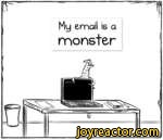 Email is a monster
