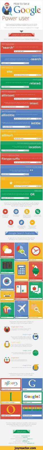 How to be aGooglePower userSearch operatorsHere's how to get the most out of your everyday Google searches.lissssrss -searchAside from the examples above, Google doesn't usually recognize punctuation and grammar. However, punctuation and symbols that do work in Google search include:o o as? ofr