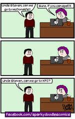 Uncle Steven, can wego to McDonald's?C7TIffacebook.com/sparkydoodlescomics