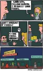 GOOD bMj FELLOUI HUmRN. I REQUEST SOmE FOODS.Sim ,-comics, com