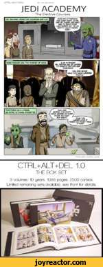 CTRU+AL-T+PeUJEDI ACADEMYThe Elective CoursesCTRL+ALT+DEL 1.0THE BOX SET3 volumes. 10 years. 1088 pages. 2500 comics. Limited remaining sets available, see front for details.