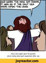 Jesus once again gave his parable about wiping down gym equipment after use.