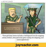 CSBCTIOH COMICSYour personal armor includes a bulletproof vest for stopping enemy bullets, and a personal glass-ceiling for stopping your career aspirations
