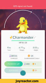 #Charmander /HP 35/35Fire6.77 kg0.55 mTypeWeightHeight33855114STARDUSTCHARMANDER CANDY
