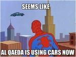 seems like al qaeda is using cars now