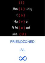 (I)Rm t fi fri nd LikeFRIENDZONEDLVL