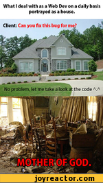 What I deal with as a Web Dev on a daily basis portrayed as a house.
