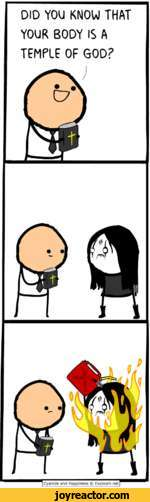 DID YOU KNOW THAT YOUR BODY IS A TEMPLE OF GOD?Cyanide and Happiness  Explosm.net