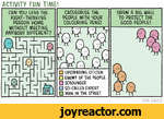 ACTIVITY FUN TIME!CAN YOU LEAD THE RIGHT-THINKING PERSON HOME WITHOUT MEETING ANYBODY DIFFERENT?CATEGORISE THE PEOPLE WITH YOUR COLOURING PENS!DRAW A BIG WALL TO PROTECT THE GOOD PEOPLE!UPSTANDING CITIZENENEMY OF THE PEOPLESCROUNGERSO-CALLED EXPERTMAN IN THE STREETTOM GAULD