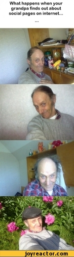 What happens when your grandpa finds out about social pages on internet...