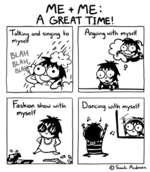 1 + 1&-A GREAT TIME!FbisWiOO slnou) ulifU myselfDancing uiifh Myself