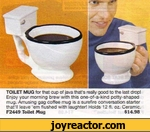 TOILET MUG for that cup of java that's really good to the last dropl Enjoy your morning brew with this one-of-a-kind potty-shaped mug. Amusing gag coffee mug is a surefire conversation starter that'll leave em flushed with laughter! Holds 12 fl. oz. Ceramic. F2449 Toilet Mug$14.98