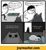 Why don't you bury your emotions, Travis?The Oatmeal