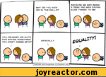 """WHY DID YOU KICK HIM IN THE BALLS?BECAUSE HE WAS BEING A 3ERK AND WAS SAYING RUDE THINGS TO ME/ \YOU CRUSHED HIS NUTS FOR SAYING SOMETHING YOU DON'T AGREE WITH?BASICALLY \geUAI-^(1  4^/^ """" Cyanide and Happiness  Explosm.net 