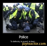 PoliceTo defende, to guard, to beat...De motivation, us