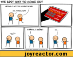 THE BEST WAY TO COME OUTCyanide and Happiness Explosm.net