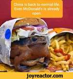 China is back to normal life. Even McDonald's is already open..