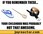 IF YOU REMEMBER THESE YOUR CHILDHOOD WAS PROBABLY NOT THAT AWESOME.