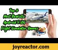 Top 5 Most Realistic Android & iOS Flight Simulator Games,Gaming,Top 5 Most Realistic Android & iOS Flight Simulator Games,flight simulator android,simulator games,flight simulator,TotallyStupidz,Top 5,Most Realistic,android,ios,flight simulator games,2020,most realistic flight simulator