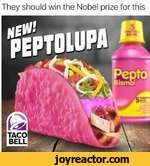 They should win the Nobel prize for thisI taco!! BELL