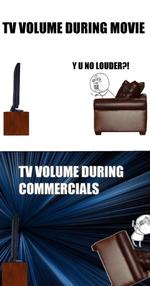 Tv volume during movie, y u no louder