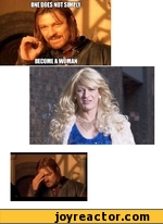 One does not simply become a woman