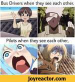 Bus Drivers when they see each other.Pilots when they see each other,