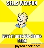 Sells weapon buys it later for higher price