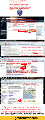 Do you know anyone that has Dun1 Goofed????Do you want them to know that the consequences will never be same? Well, now you can backtrace people!!!!! Just like the real cyber police!Gmail Calendar Documente Web Reader *GMailCompos MailInboxBuzzSiarred * Sent ' DraftsI Pee sonal I Trjr/cl 6
