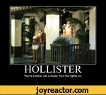 HOLLISTER You're a store, not a maze. Turn the lights on.