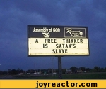 Assembly of GOD A FREE THINKER IS SATAN'S SLAVE