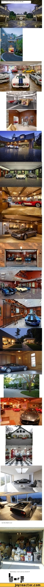 WHAT A MAN'S GARAGE SHOULD LOOK LIKE And then there's mine! ..... Kinda brings a tear to your eye, doesn't it?