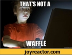 that's not a waffle