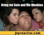 bring me solos and the wookiee