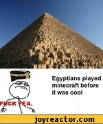 Egyptians played minecraft before it was cool