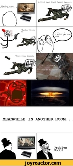 *Playing some Modern Warfare 2A Wild Las Stand Faggot Appearsfff-rrrrrrrrrrX UllJ.l'l 'i LUUU.11 ..uii / MUI.MEANWHILE IN ANOTHER ROOM...Problem Noob?