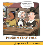pilgrim sexy talk