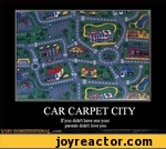Pva\ rCAR CARPET CITYIf you didn't have one your parents didn't love youVKRY DEMOTIVATION AT .com