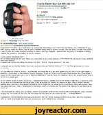 Knuckle Blaster Stun Gun 950,000 Voltby HcmeAlarmsAndPerscnalSecuritySystems0 f customer review) | jj. Like 1 (34)Price: $48.50In Stock.Ships from and sold by Bodv-n-Home.Only 1 left in stock--order soon.15 new from $36.51 1 used from $60.00See larger imageAmazing!, May 14, 2012 By notactuallysteve