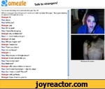 82 omegle Talk to strangers!You're now chatting with a random stranger. Say hi!Official messages from Omegle will not be sent with the label Stranger'. Strangers claiming to represent Omegle are lying.Stranger: hiYou: Jesus..You: Is that you?Stranger: yesYou: Oh my gosh..You: This is life