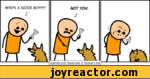 ^NOT YOU.J ---Vyfi*yCyanide and Happiness  Explosm.netWrn