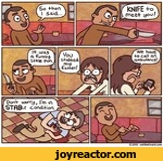 KNIFE +omee+ you/we have +o call an ambulance/YouS+abbedlLiDon4- uoomj^ I'm ir\STflBl-F condi+ion2012 eatthattoast.com