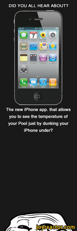 DID YOU ALL HEAR ABOUT?..ill 3G9:41 AMiTunesApp St or* Setting*ESafariiPod(The new iPhone app. that allows you to see the temperature of your Pool just by dunking your iPhone under?