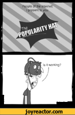 The popularity hat